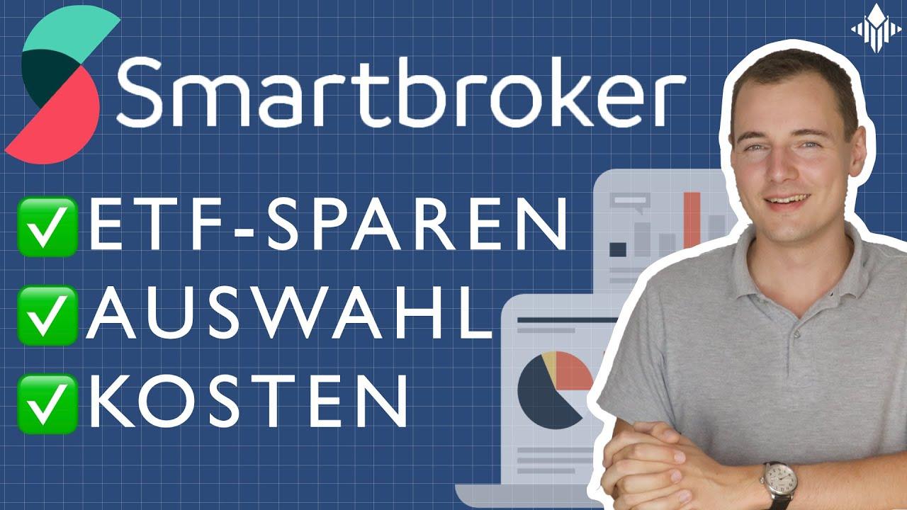 Smartbroker - Das bietet er dir (Sparplan, Auswahl, Kosten)