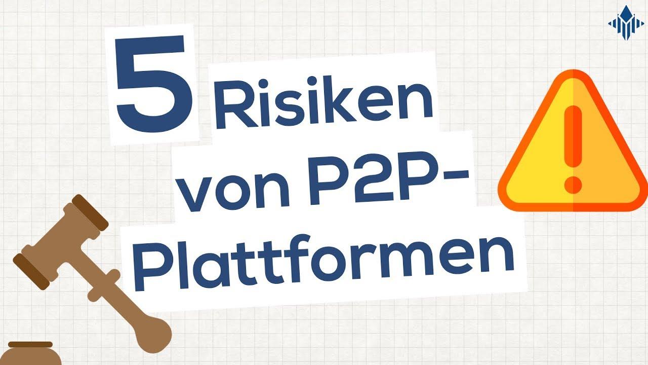 5 Plattformrisiken bei P2P Plattformen, die du kennen solltest I P2P-Wissen