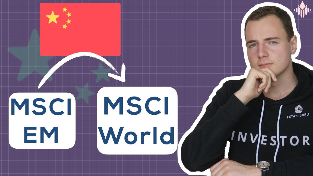 MSCI World: Wann kommt China dazu? Zeitpunkt + Bedingungen