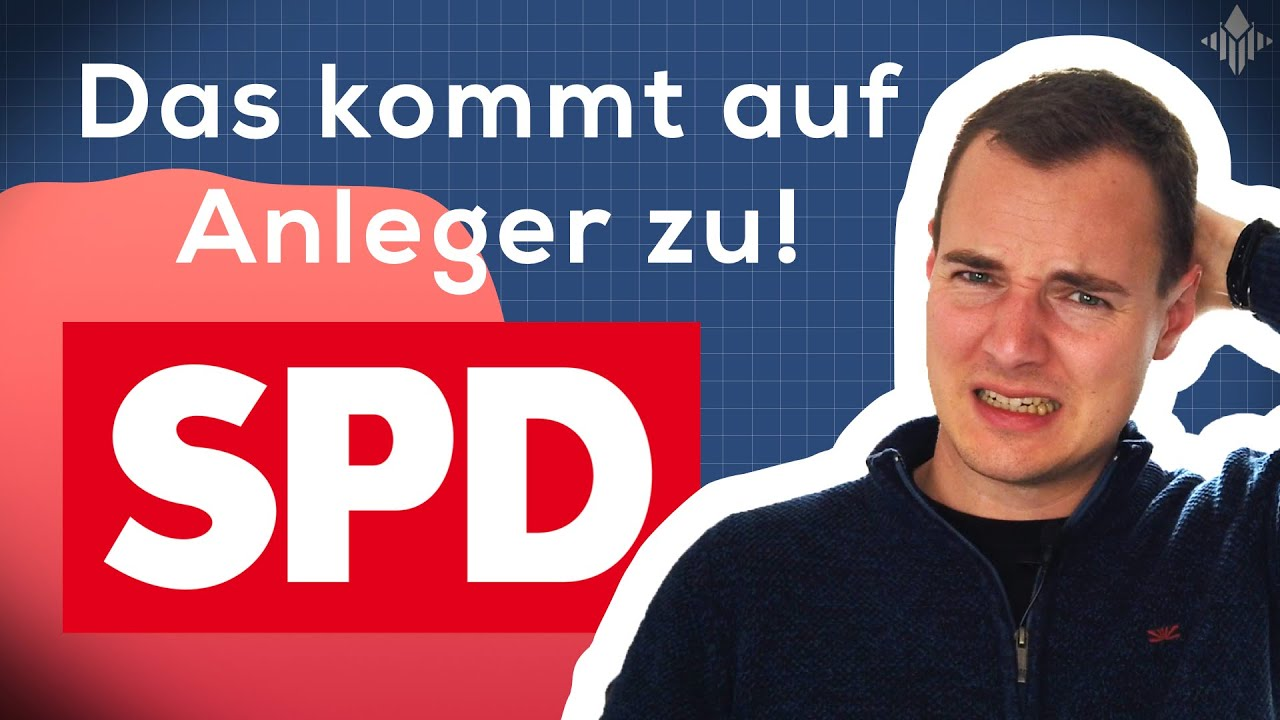 Wahlprogramm der SPD: Auswirkungen für Anleger & Aktionäre